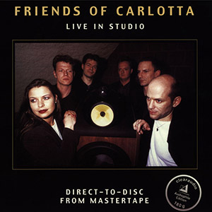 Friends Of Carlotta - Live in Studio